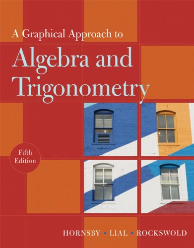 Graphical Approach to Algebra and Trigonometry  5th 2011 edition cover