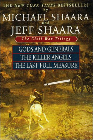 Civil War Trilogy God and Generals - The Killer Angels - The Last Full Measure N/A edition cover