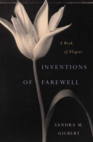 Inventions of Farewell A Collection of Elegies  2001 edition cover