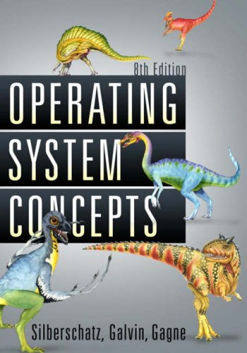 Operating System Concepts  8th 2009 edition cover