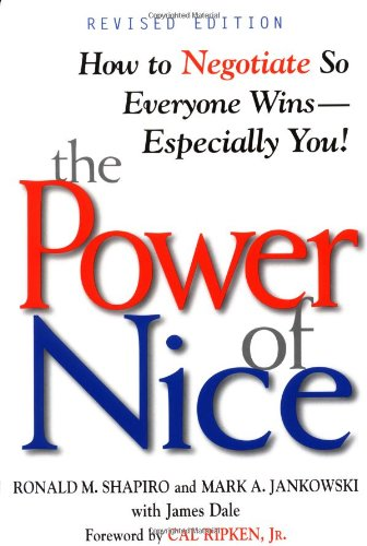 Power of Nice How to Negotiate So Everyone Wins-Especially You! 2nd 2001 (Revised) 9780471080725 Front Cover