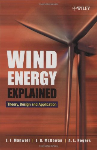 Wind Energy Explained Theory, Design and Application  2001 9780471499725 Front Cover