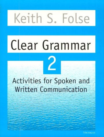 Clear Grammar 2 Activities for Spoken and Written Communication N/A edition cover