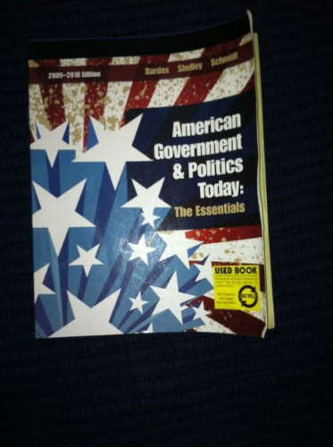 American Government and Politics Today 2009-2010  15th 2010 9780495572725 Front Cover