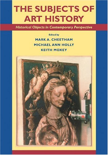 Subjects of Art History Historical Objects in Contemporary Perspective  1998 9780521455725 Front Cover