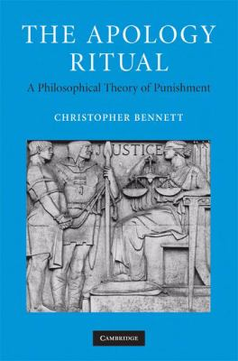 Apology Ritual A Philosophical Theory of Punishment  2008 9780521880725 Front Cover