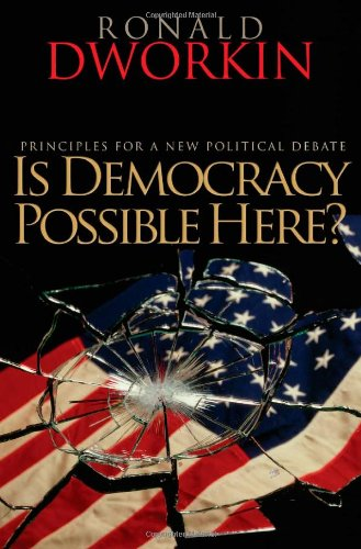 Is Democracy Possible Here? Principles for a New Political Debate  2006 edition cover