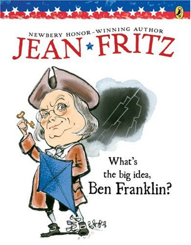 What's the Big Idea, Ben Franklin?  N/A edition cover