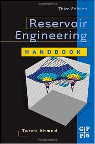 Reservoir Engineering Handbook  3rd 2006 (Revised) 9780750679725 Front Cover