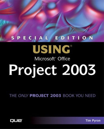 Using Microsoft Office Project 2003  2nd 2004 (Special) 9780789730725 Front Cover