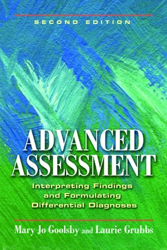 Advanced Assessment Interpreting Findings and Formulating Differential Diagnoses 2nd 2011 (Revised) edition cover