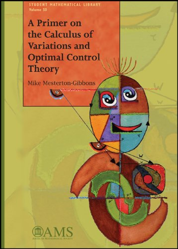 Primer on the Calculus of Variations and Optimal Control Theory   2009 edition cover