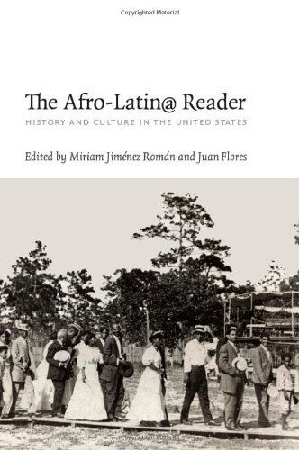 Afro-Latin@ Reader History and Culture in the United States  2010 edition cover