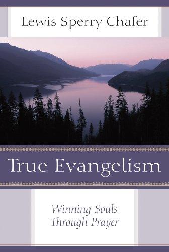 True Evangelism: Winning Souls Through Prayer  2014 edition cover