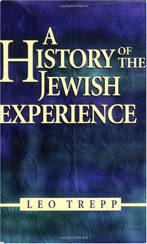 History of the Jewish Experience : Eternal Faith, Eternal People  2001 (Revised) edition cover