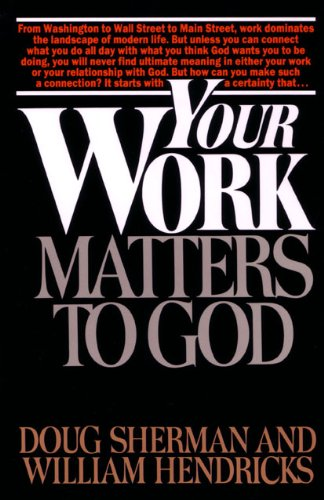 Your Work Matters to God  N/A edition cover