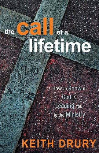 Call of a Lifetime How to Know If God Is Leading You to the Ministry 2nd edition cover