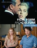 Film, Form, and Culture  4th 2016 9781138845725 Front Cover