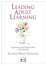 Leading Adult Learning Supporting Adult Development in Our Schools  2009 edition cover