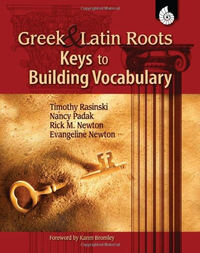 Greek and Latin Roots Keys to Building Vocabulary  2008 (Revised) edition cover