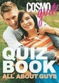 Cosmogirl Quiz Book: All About Guys  2007 edition cover