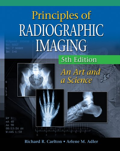 Principles of Radiographic Imaging An Art and a Science 5th 2013 edition cover