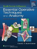 Scott-Conner and Dawson Essential Operative Techniques and Anatomy 4th 2013 (Revised) edition cover