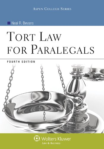 Tort Law for Paralegals  4th 2013 (Revised) edition cover
