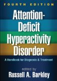 Attention-Deficit Hyperactivity Disorder A Handbook for Diagnosis and Treatment 4th 2015 (Revised) edition cover
