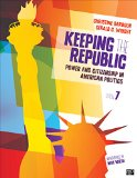 Keeping the Republic: Power and Citizenship in American Politics  2014 edition cover