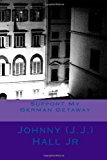 Support My German Getaway  Large Type 9781494284725 Front Cover