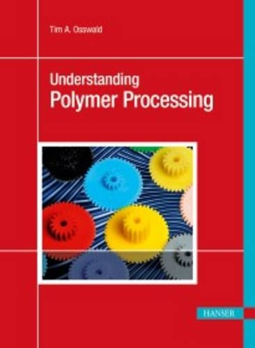 Understanding Polymer Processing Processes and Governing Equations  2010 edition cover