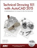 Technical Drawing 101 and Autocad 2015:   2014 edition cover
