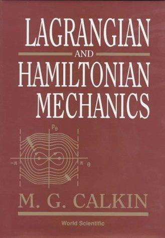 Lagrangian and Hamiltonian Mechanics  N/A edition cover