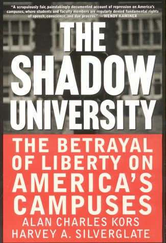 Shadow University The Betrayal of Liberty on America's Campuses N/A edition cover