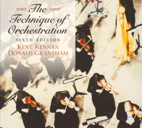 Technique of Orchestration  6th 2002 (Revised) edition cover