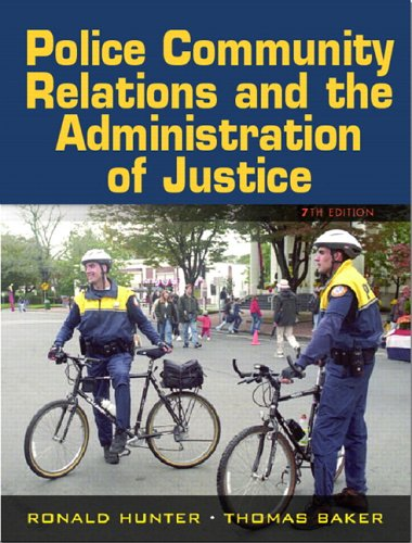 Police-Community Relations and the Administration of Justice  7th 2008 (Revised) edition cover