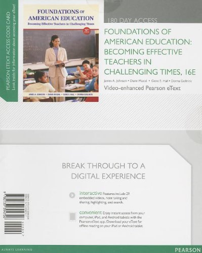 Foundations of American Education Becoming Effective Teachers in Challenging Times 16th 2014 9780133394726 Front Cover
