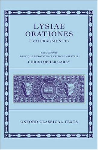 Lysiae Orationes Cum Fragmentis  2nd 2006 (Revised) 9780198140726 Front Cover