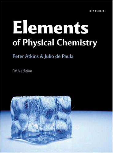 The Elements of Physical Chemistry:  2009 9780199226726 Front Cover
