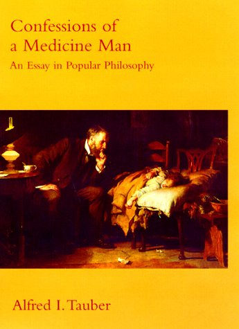 Confessions of a Medicine Man An Essay in Popular Philosophy  2000 (Reprint) edition cover