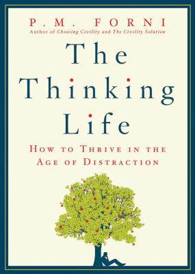 Thinking Life How to Thrive in the Age of Distraction  2012 edition cover