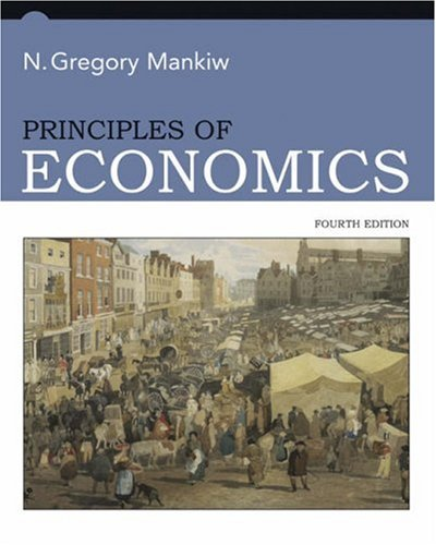 Principles of Economics  4th 2007 9780324224726 Front Cover