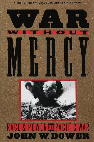 War without Mercy Pacific War N/A 9780394751726 Front Cover