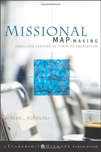 Missional Map-Making Skills for Leading in Times of Transition  2010 edition cover