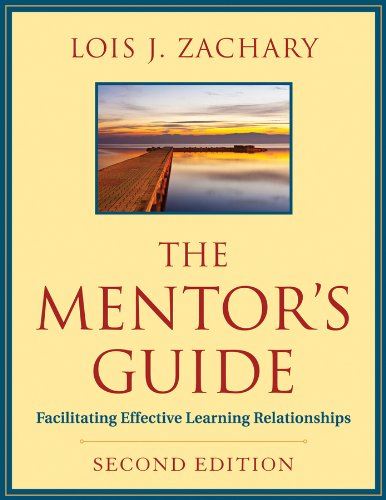 Mentor's Guide Facilitating Effective Learning Relationships 2nd 2012 edition cover