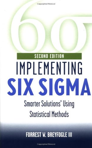 Implementing Six Sigma Smarter Solutions Using Statistical Methods 2nd 2003 (Revised) 9780471265726 Front Cover