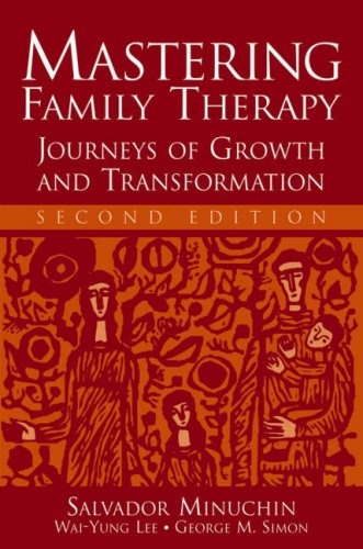 Mastering Family Therapy Journeys of Growth and Transformation 2nd 2007 (Revised) edition cover