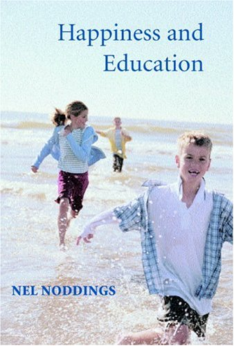 Happiness and Education   2005 edition cover