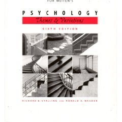 Weiten's Psychology Themes and Variations 6th 2004 (Student Manual, Study Guide, etc.) 9780534597726 Front Cover